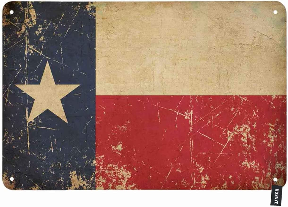 HOSNYE Texas Flag Tin Sign State of Texas Flags on The Dirty Background Vintage Metal Tin Signs for Men Women Wall Art Decor for Home Bars Clubs Cafes 8x12 Inch