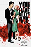 You Have Killed Me, Jamie S. Rich, 1932664882