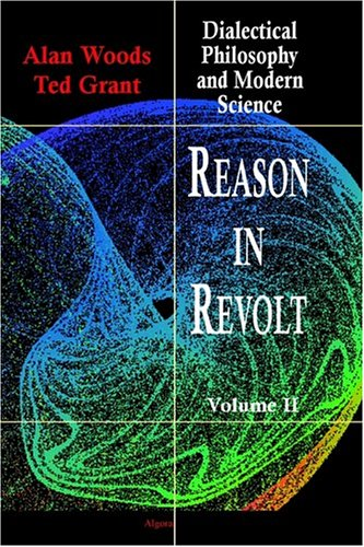 Reason in Revolt: Dialectical Philosophy and Modern Science ebook