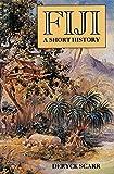 Fiji  A Short History