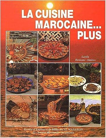 La Cuisine Marocaine Plus 9789981803527 Amazon Com Books