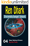 Ren Dhark Sternendschungel Galaxis Band 4: Syntie-Falle