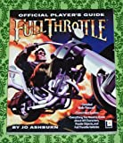 Full Throttle Official Players Guide, Joe Ashburn, 1572800232