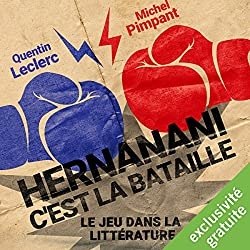 Hernanani - C'est la bataille : Le jeu dans la littérature
