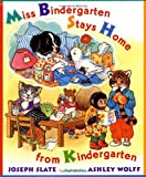 Miss Bindergarten Stays Home from Kindergarten, Joseph Slate, 0525463968