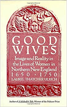 :DOCX: Good Wives: Image And Reality In The Lives Of Women In Northern New England, 1650-1750. where Products presunto grupos Nacional Airlines