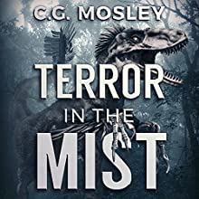 Terror in the Mist: Island in the Mist, Book 3 Audiobook by C.G. Mosley Narrated by Robert Keesecker