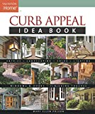 Curb Appeal Idea Book (Taunton Home Idea Books)