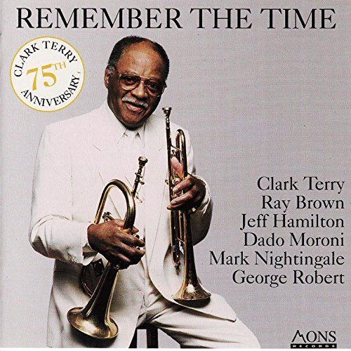 Remember the Time (75th Anniversary of Clark Terry) (Terry Clark Songs)