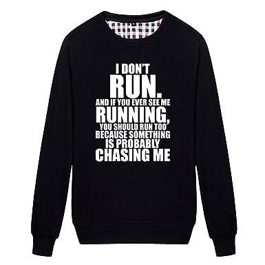 a8763320c Buffaloo Unisex Funny Quote I Don't Run If I Running U Should Run Back  Sweatshirt at Amazon Women's Clothing store: