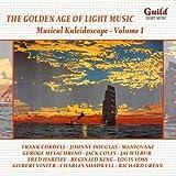 The Golden Age of Light Music: Musical Kaleidoscope - Volume 1