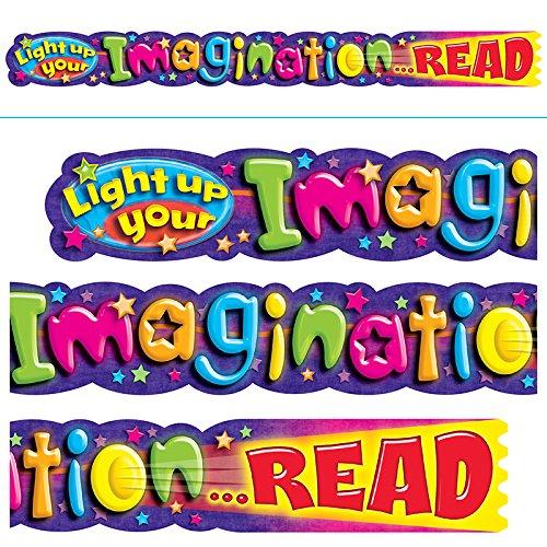 Trend Enterprises T-25052BN 3 Each 10 ft. Light Up Your Imagination Read Quotable Expressions Banner