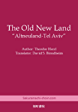 The Old New Land: Altneuland-Tel Aviv