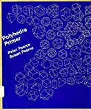 Polyhedra Primer, Peter Pearce and Susan Pearce, 0442264968