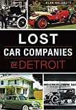 img - for Lost Car Companies of Detroit book / textbook / text book