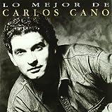 Lo Mejor De Carlos Cano