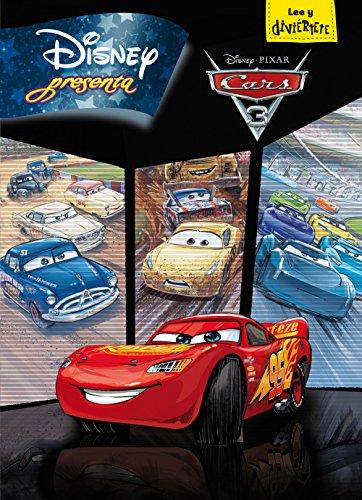 Cars 3. Disney Presenta (Disney. Cars 3) por Disney,Editorial Planeta S. A.