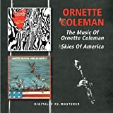 The Music Of Ornette Coleman/Skies Of America /  Ornette Coleman