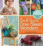 Sock Yarn One-Skein Wonders®: 101 Patterns That Go Way Beyond Socks!