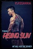 Rising Sun (7 Days...)