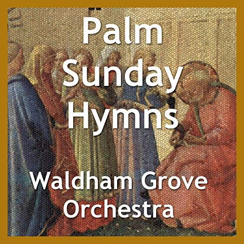 Palm Sunday Hymns (Palm Sunday Hymns)