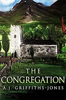 The Congregation by [Griffiths-Jones, A.J.]