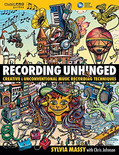 Pdf Transportation Recording Unhinged: Creative and Unconventional Music Recording Techniques (Music Pro Guides)
