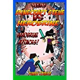 Comics: Minecraft Steve Vs Herobrine - Herobrine Attacks! (Herobrine, Minecraft ebooks, Diary, funny comics, Comics for kids, comic books Book 1)