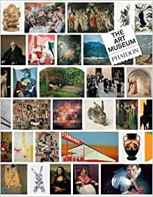 The art museum book phaidon