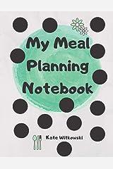 My Meal Plannig Notebook Paperback