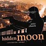 Hidden Moon: An Inspector O Novel | James Church