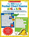 Big Book of Pocket Chart Poems: ABCs & 123s: Engaging Poems, Lessons, and Instant Templates to Teach the Alphabet, Number Concepts, and Phonics Skills