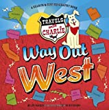 Travels with Charlie - Way Out West, Miles Backer, 1609053540