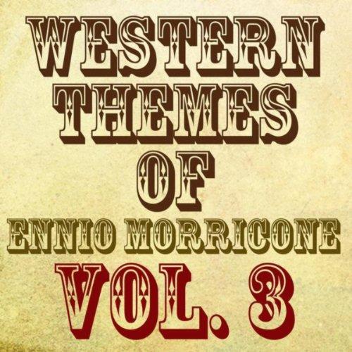Western Themes of Ennio Morric...