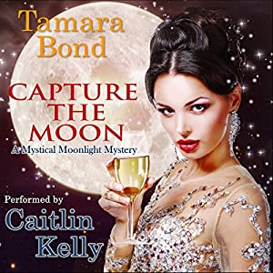 Capture the Moon Audiobook