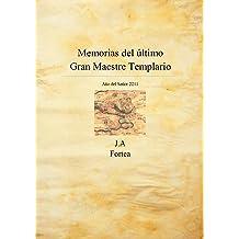 Memorias del último gran maestre templario (La decalogía) (Spanish Edition) Nov 17, 2005