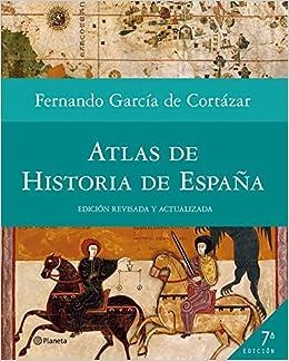 Atlas De Historia De España ((fuera De Colección)) por Fernando García De Cortázar epub