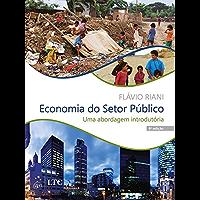 Economia do Setor Público - Uma Abordagem Introdutória