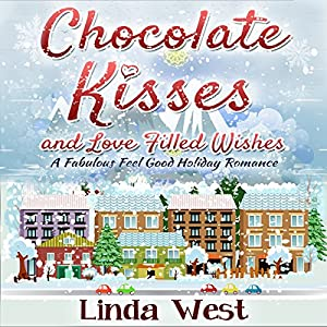 Chocolate Kisses and Love Filled Wishes Audiobook