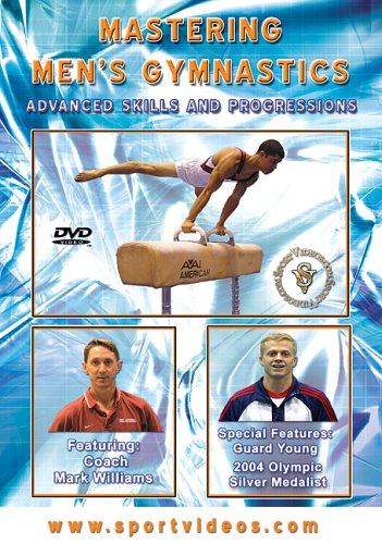 Mastering Men's Gymnastics: Advanced Skills and Progressions DVD featuring Coach Mark Williams