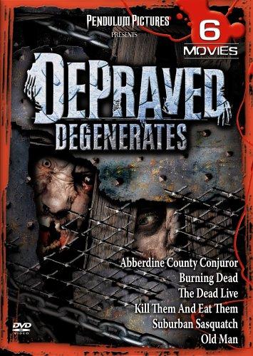 Depraved Degenerates by DIGITAL1STOP