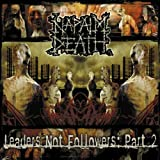 NAPALM DEATH FOLLOWERS NOT LEADERS PART 2