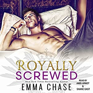 Royally Screwed Audiobook