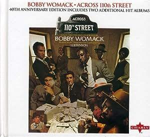 Bobby Womack - Across 110th Street ( 40th Anniversary ...