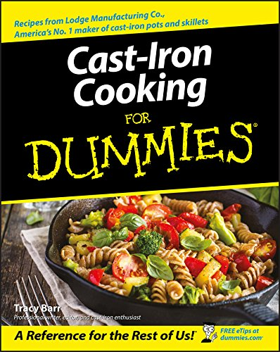 Cast Iron Cooking For Dummies Paperback – October 21, 2003 Tracy Barr Wiley Publishing 0764537148 CKB081000