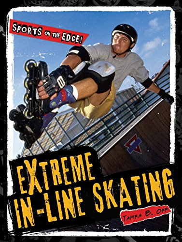 - Extreme In-Line Skating (Sports on the Edge!)