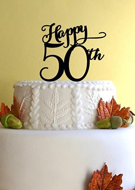 Happy 50th Birthday Or Anniversary Cake Topper