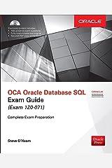 OCA Oracle Database SQL Exam Guide (Exam 1Z0-071) (Oracle Press) Paperback