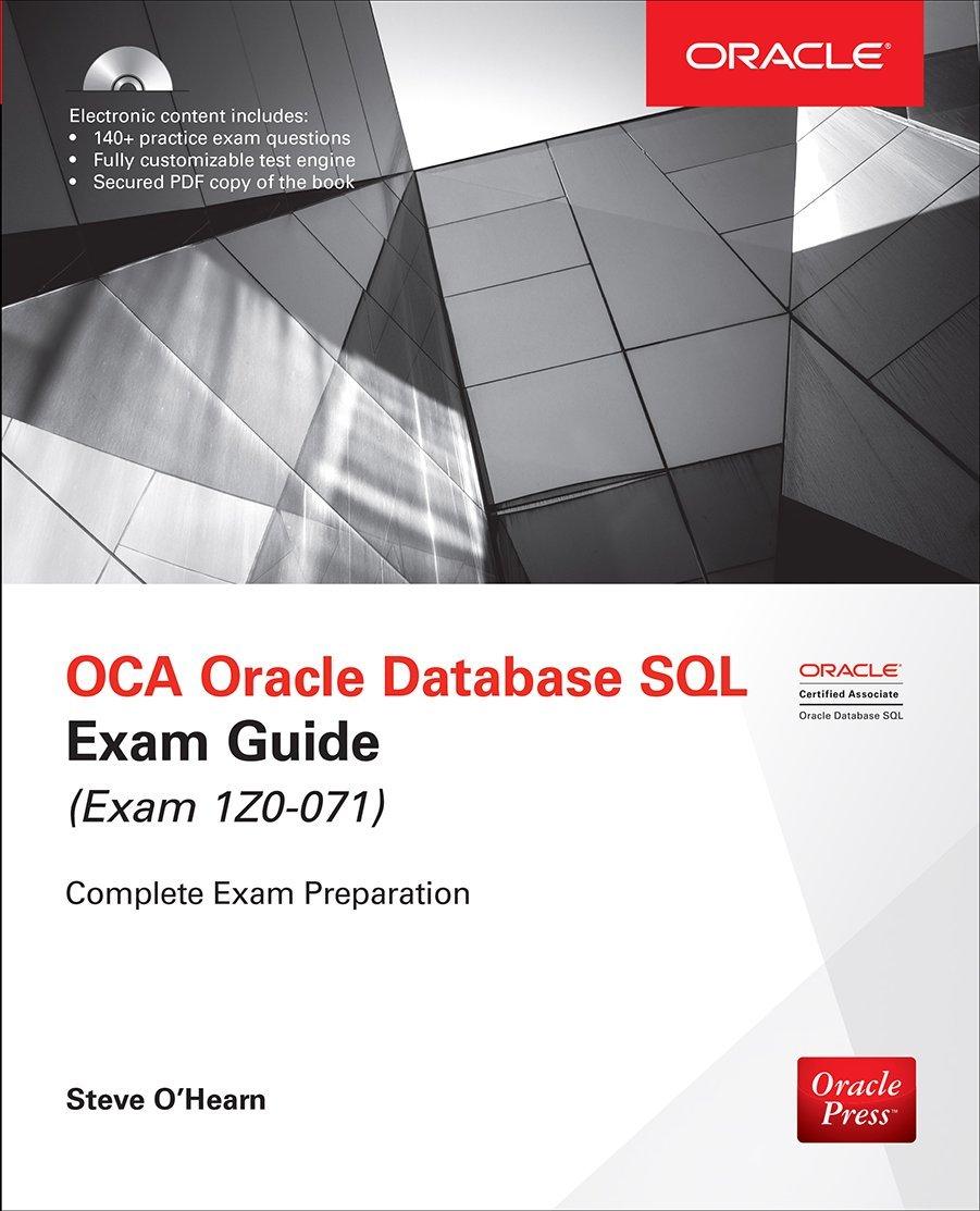 Oca oracle database sql exam guide exam 1z0 071 oracle press amazon co uk steve o hearn 9781259585494 books
