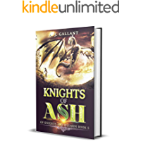 """Knights of Ash (""""of Knights and Wizards"""" Book 5)"""